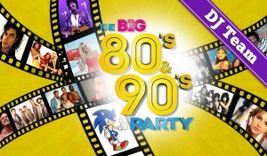 The BIG 80's & 90's Party DJ Team