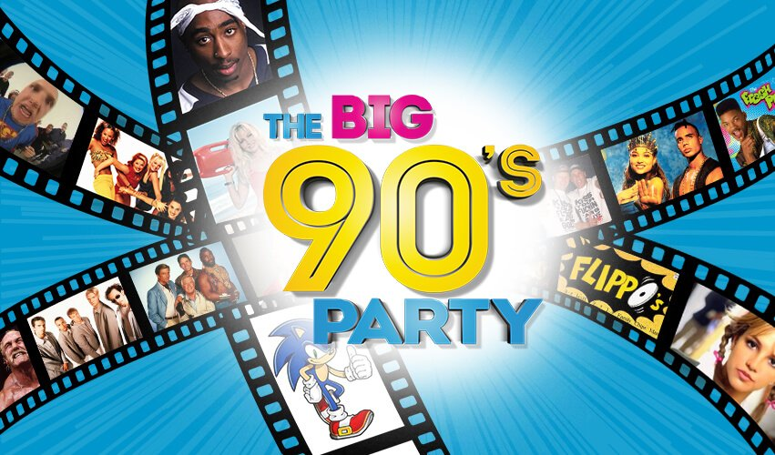 The BIG 90's Party